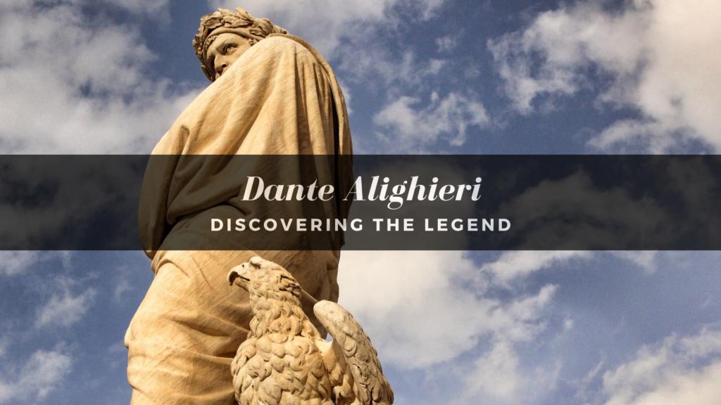 Dante Alighieri - The Supreme Poet