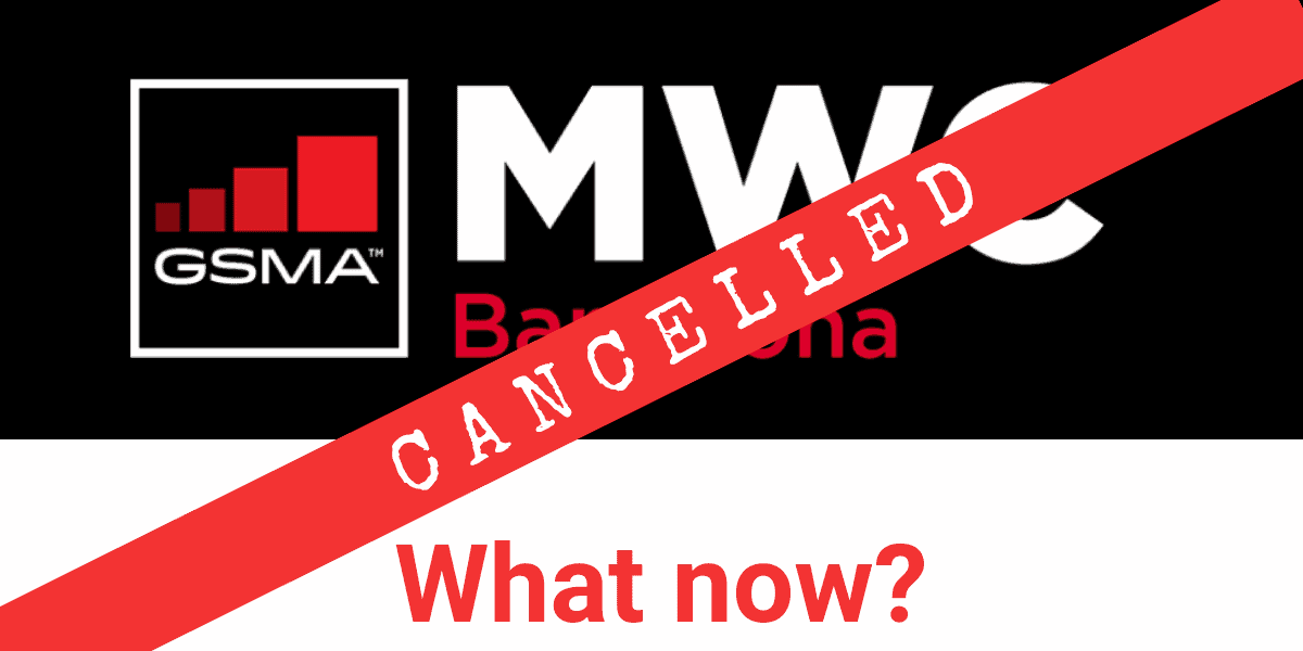 MWC 2020 cancelled, so what now?