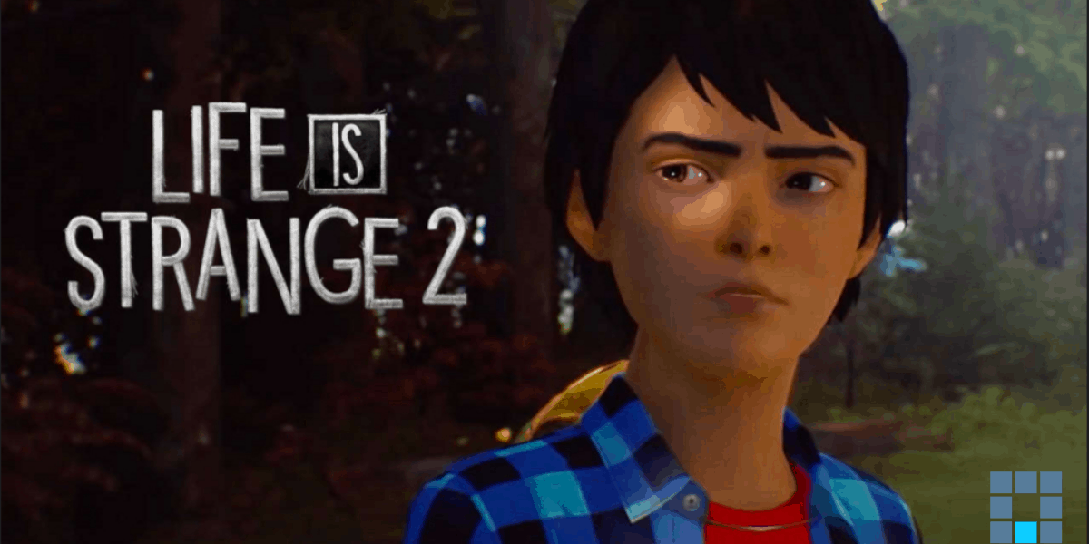 Life is Strange 2 Demo, what I have learned
