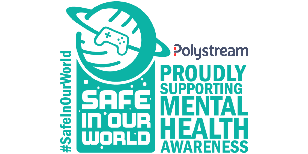 Polystream supports: Safe In Our World initiative