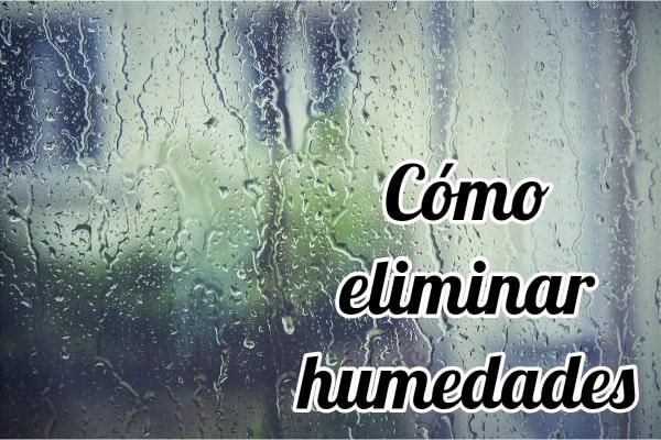 Cómo eliminar humedades