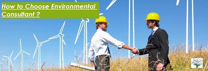 How to choose an Environmental Consultant