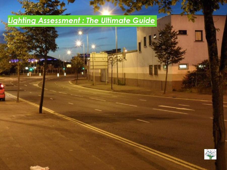 Lighting Assessment: The Ultimate Guide