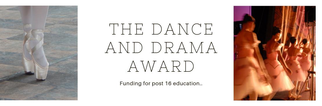 Dance and Drama Award