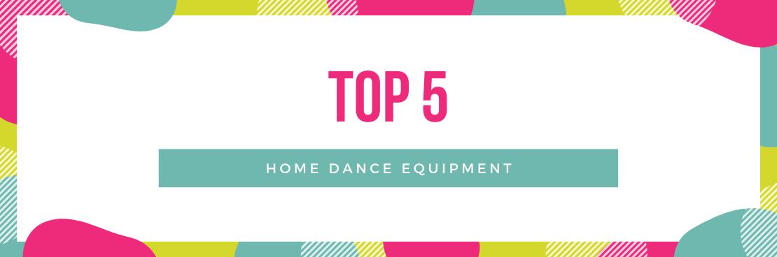 Home Dance Equipment