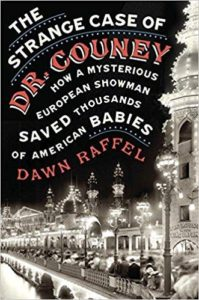 """""""The Strange Case of Dr. Couney,"""" to be published by Blue Rider Press."""