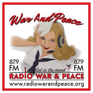 War and Peace Radio