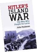 Hitlers Island War - Julie Peakman