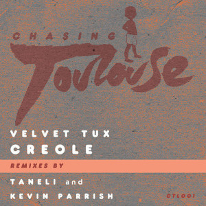 chasing toulouse, ctl001, creole, taneli, kevin parrish, free, downloads, soundspace, 2013, house, techno, tech,