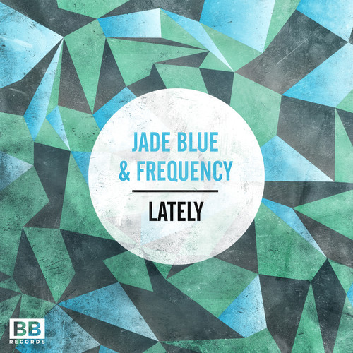 Jade Blue & Frequency - Lately soundspace black butter records