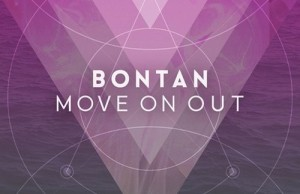 Download: Bontan - Move On Out
