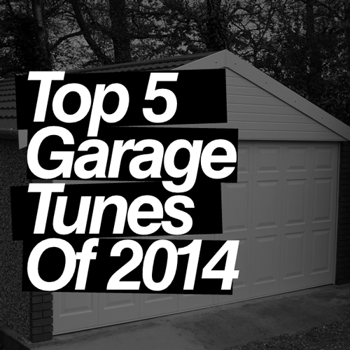 Top 5 Garage Tunes of 2014 Soundspace FREE DOWNLOAD MP3