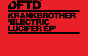 krankbrother - Electric Lucifer EP free download mp3 zippy zippyshare