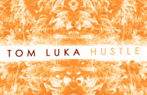 Tom Luka, Hustle, Gemma Jayne, Premiere, Soundspace, Deep House, House, Horizon Recordings