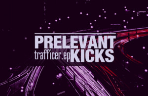 Prelevant Kicks, Trafficer, Azetone Finish, Bumpy, Purpleclouds, Philterz, Soundspace, Hoover The House, Garage, Bass, Deep House, Acid