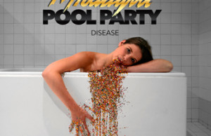 Midnight Pool Party, Disease, Disco, Soundspace