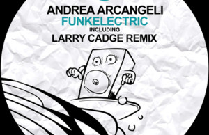 funk, funkelectric, smiley fingers, larry cadge, andrea arcangeli, disco