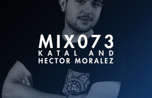 Soundspace, Hector Moralez, Katal, Mix, Podcast, Tech, Deep House, Tech House