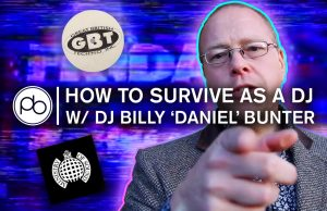 How to Survive as A DJ with Rave Legend DJ Billy 'Daniel' Bunter