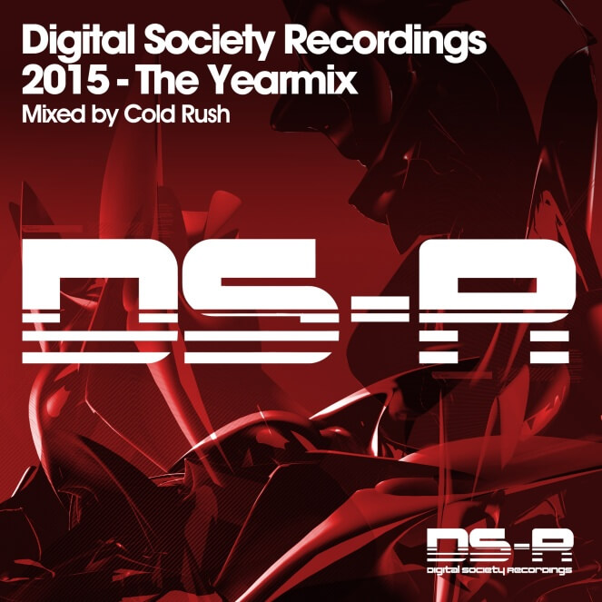 Digital Society Recordings 2015 - The Yearmix - mixed by Cold Rush