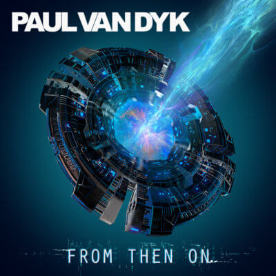 Paul van Dyk presents From Then On on Vandit Records