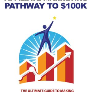 How to earn 100 k through Affiliate Marketing