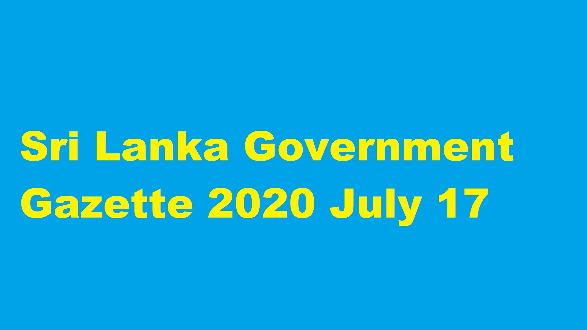 Sri Lanka Government Gazette 2020 July 17