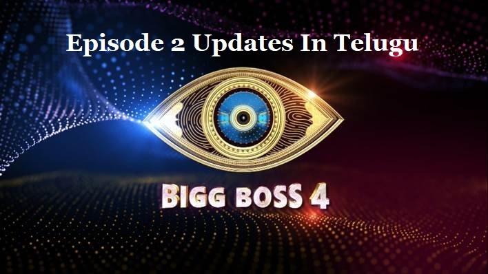 Bigg Boss 4 Telugu Episode 2