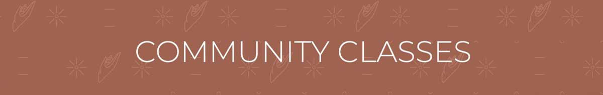 COMMUNITY CLASSES banner