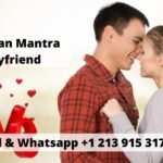 Vashikaran Mantra For Boyfriend and Girlfriend Specialist Astrologer in Thailand – Spiritual Healer Specialist