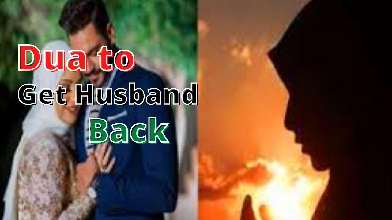 Dua to get your husband back