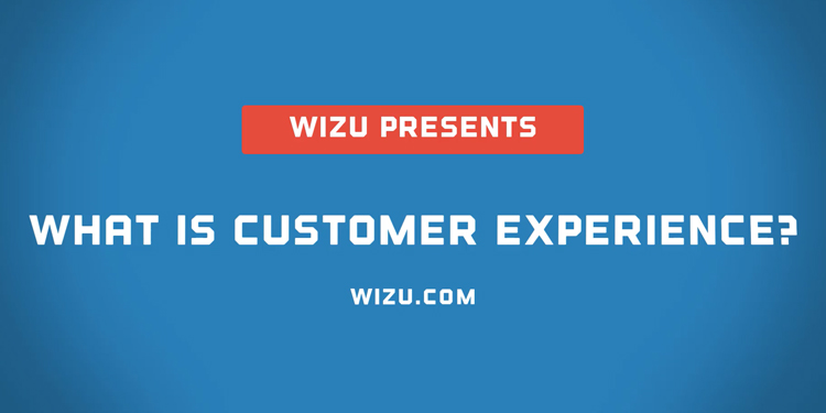 What Is Customer Experience? (Video)