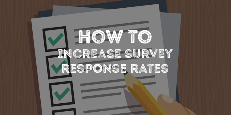 How to Increase Survey Response Rates