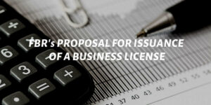 FBR's Proposal For Issuance Of A Business License