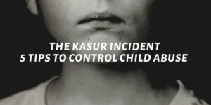 The Kasur Incident: 5 Steps To Control Child Abuse