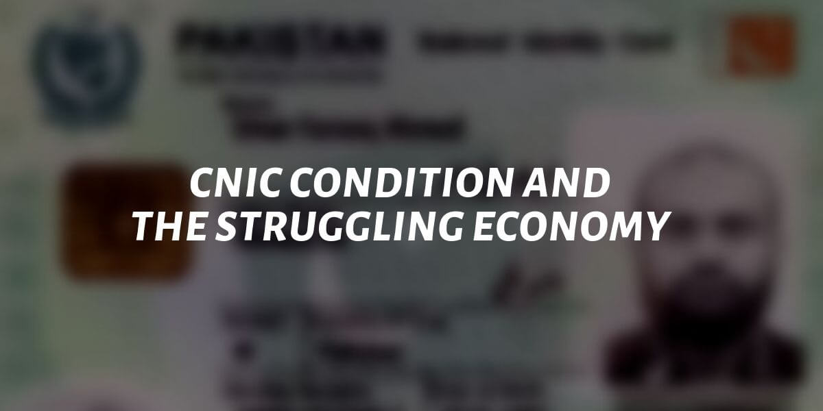 cnic condition and the struggling economy