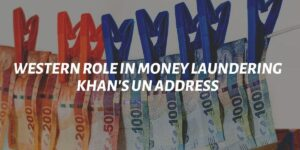 Western Role In Money Laundering: Khan's UN Address