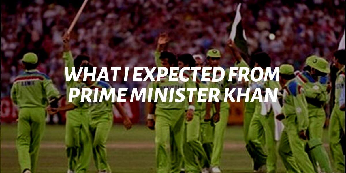 what I expected from prime minister khan