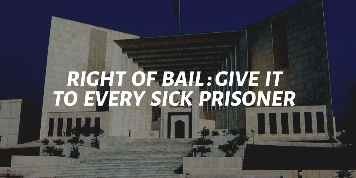 right of bail for every sick prisoner