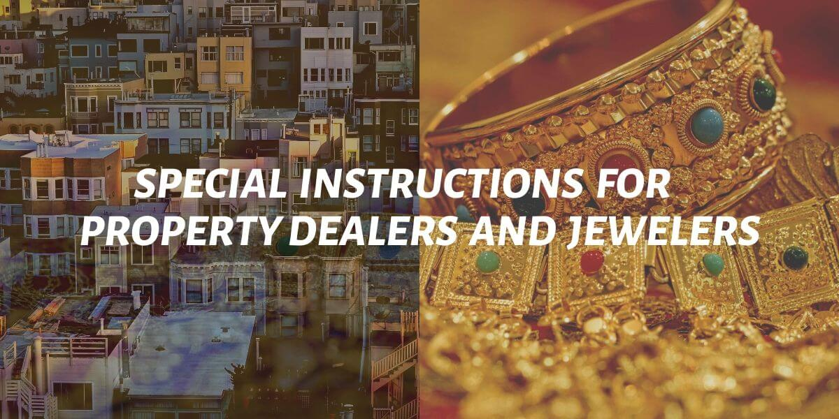 special instructions for property dealers and jewelers