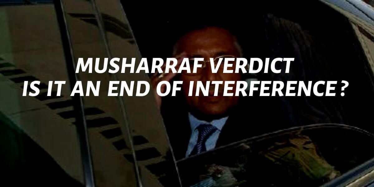 musharraf verdict is it an end of interference
