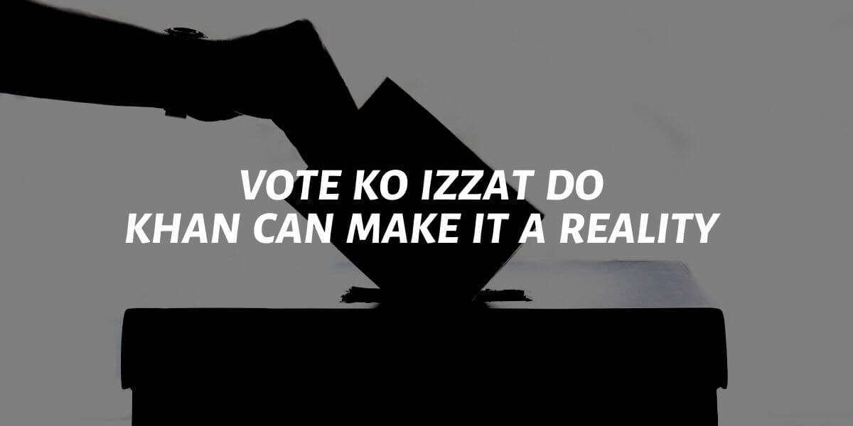 vote ko izzat do: khan can make it a relity