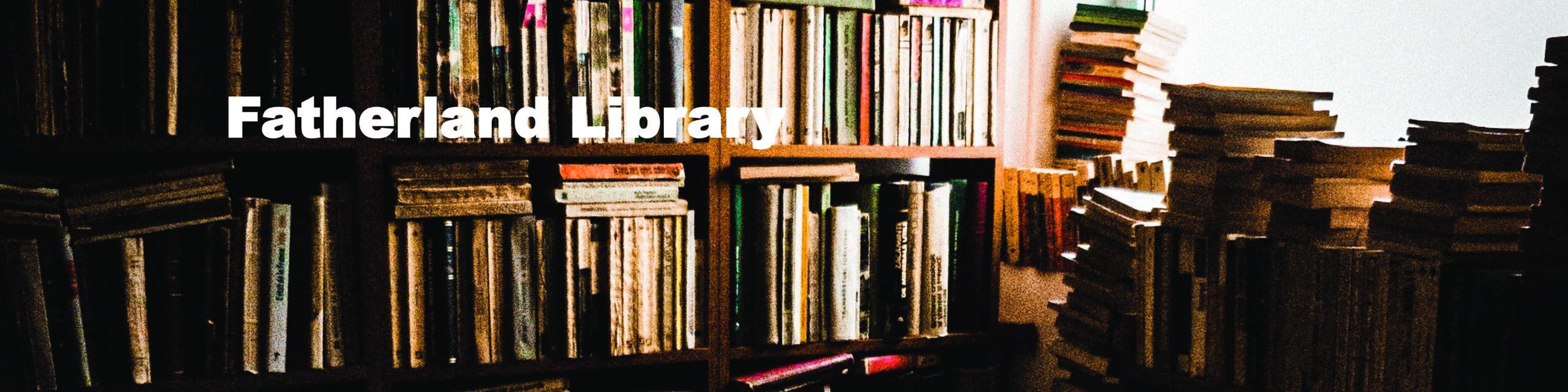 Fatherland Library-books01