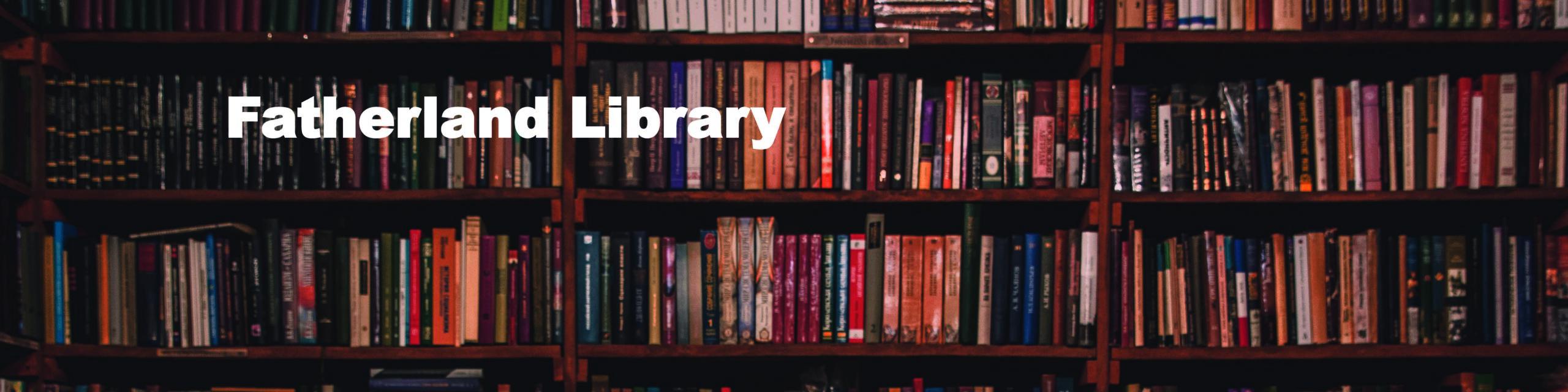 Fatherland Library-books02