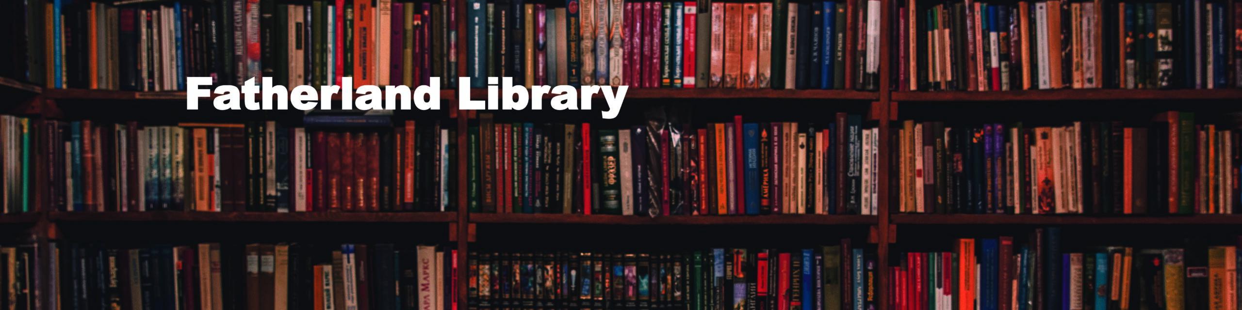 Fatherland Library-books05