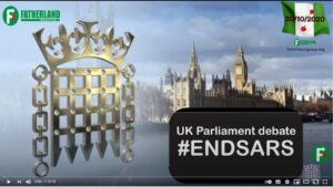 Full Transcript and Video: UK Parliament Debate SARS – 23-11-2020 (#ENDSARS)