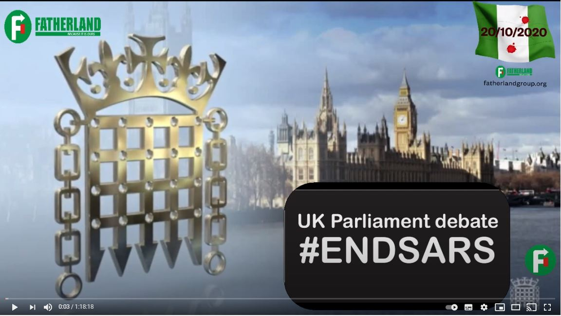 Full Transcript and Video: UK Parliament Debate SARS – 23-11-2020 (#ENDSARS)