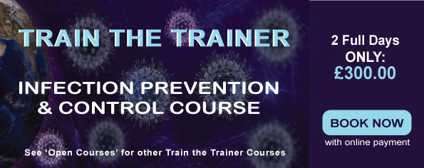 Train the Trainer Infection Prevention & Control 2 day course