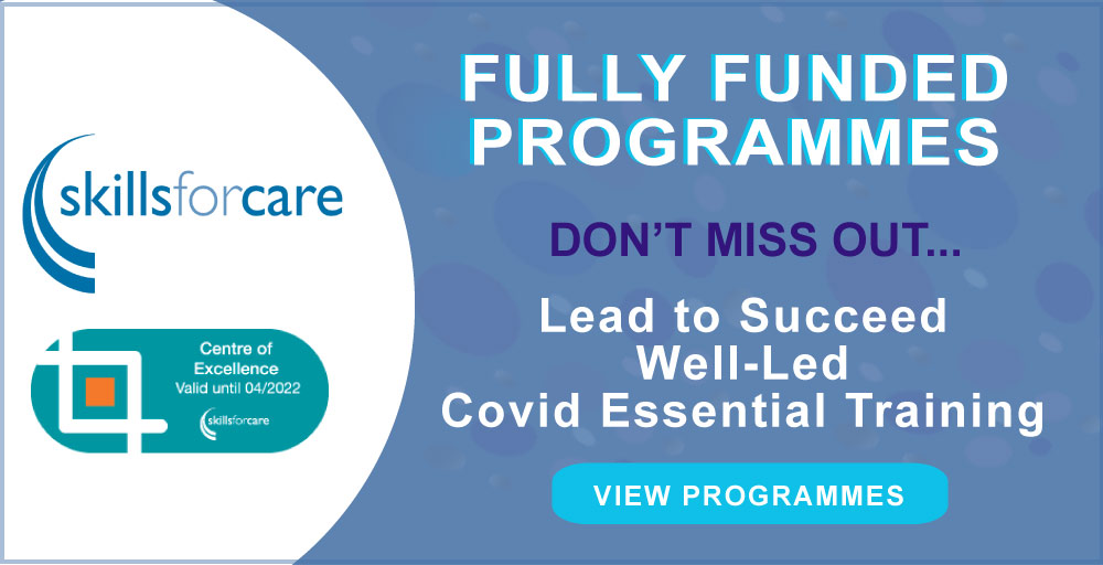 Skills for Care Fully Funded Care Training programmes offered by Alium Care Training