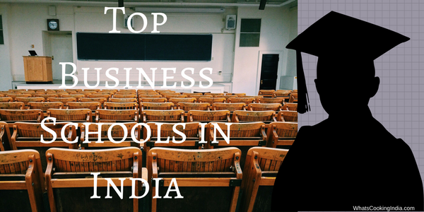 Top business schools in India – with Rank